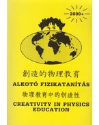 Alkotó fizikatanítás / Creativity in physics education - Marx György (szerk.)