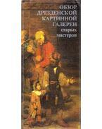 A Drezdai Képtár régi mesterei (orosz) - Marx, Harald