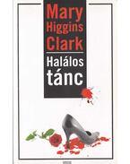 Halálos tánc - Mary Higgins Clark