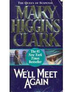 We'll Meet Again - Mary Higgins Clark