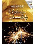 Szikrázó szenvedély - Mary Jo Putney