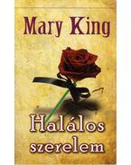 Halálos szerelem - Mary King