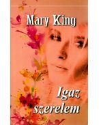 Igaz szerelem - Mary King