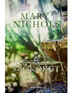 A szökőkút - Mary Nichols