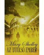 Az utolsó ember I-II. - Mary Shelley