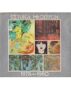 Sztuka Mlodych 1975-1980 - Maryli Sitkowskiej, Grzegorza Dziamskiego