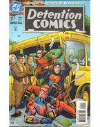 Detention Comics 1. - Marz, Ron, Diaz, Ruben, O'Neil, Denny