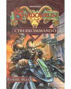 Shadowrun: Cyberkommandó - Mash, Robin
