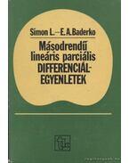 Másodrendű lineáris parciális differenciálegyenletek - Simon László, Baderko, E. A.