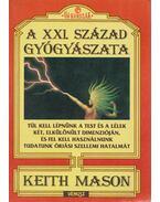 A XXI. század gyógyászata - Mason, David