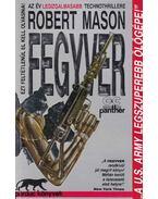 Fegyver - Mason, Robert