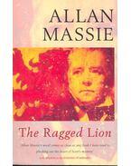 The Ragged Lion - Massie, Allan