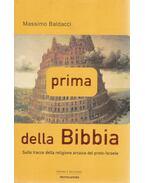 Prima della Bibbia - Massimo Baldacci