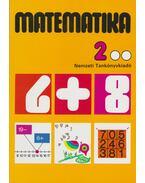 Matematika 2. - Balogh Artúrné, Dr. Tóthné Molnár Sára, Tarnai Ottoné