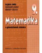 Matematika 9. a gimnáziumok számára - Hajnal Imre, Számadó László, Békéssy Szilvia
