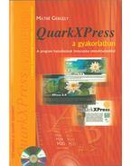 QuarkXPress a gyakorlatban - Máthé Gergely