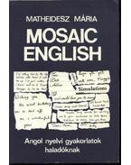 Mosaic English - Matheidesz Mária