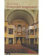 Protestáns templomok - Matits Ferenc
