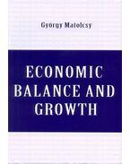 Economic Balance and Growth - Matolcsy György