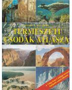 Természeti csodák atlasza - Matthews, Rupert O.