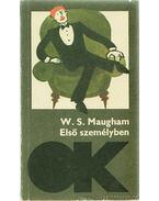 Első személyben - Maugham, W. Somerset
