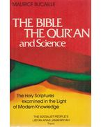 The Bible, the Qur'an and Science - Maurice Bucaille
