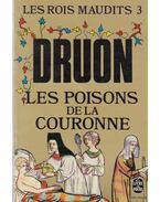 Les poisons de la couronne - Maurice Druon