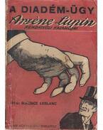 A diadém-ügy - Maurice Leblanc