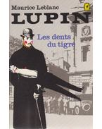 Les dents du tigre - Maurice Leblanc