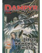 Dampyr 5. - Ispod kamenog mosta - Mauro Boselli, Mauruzio Colombo