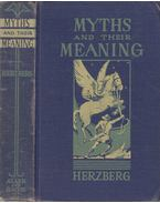 Myths and their Meaning - Max J. Herzberg
