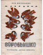 A verebek (orosz) - Maxim Gorkij