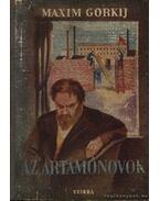 Az Artamonovok - Maxim Gorkij