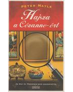Hajsza a Cézanne-ért - Mayle, Peter