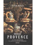 Örökké Provence - Mayle, Peter