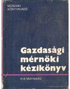 Gazdasági mérnöki kézikönyv - Maynard, H. B.