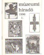 Múzeumi híradó 1996/1 - Mazán Mátyás