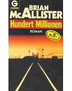 Hundert Millionen (Eredeti cím: Bullion Run 101) - Mcallister, Brian