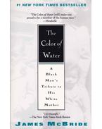 The Color of Water - A Black Man's Tribute to His White Mother - McBRIDE, JAMES