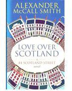 Love Over Scotland - McCall Smith, Alexander