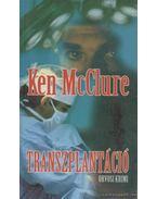 Transzplantáció - McCLURE, Ken