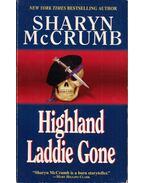 Highland Laddie Gone - McCrumb, Sharyn