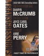 The Ressurection Man / The Corn Maiden / Hostages - McCrumb, Sharyn, Perry, Anne, Joyce Carol Oates