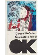 Óra mutató nélkül - McCullers, Carson