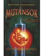 Mutánsok - McDowell, Bertram Thomas