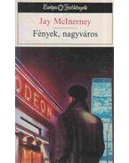 Fények, nagyváros - McInerney, Jay
