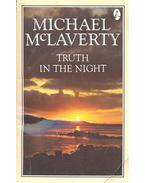 Truth in the Night - McLAVERTY, MICHAEL