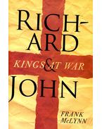 Richard and John, Kings at War - McLynn, Frank