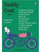 Daddy Cool - Vagányok és apák - McMenemy Márk