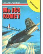 Me 163 KOMET - Bartlomiej Belcarz, Robert Peczkowski